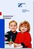 Zahnärztliche Kinderpass der BLZK